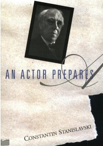 "WIth ""The Method"" Both A Writer & An Actor Prepare (BOOK: 'An Actor Prepares' by Constantin Stanislavski)"