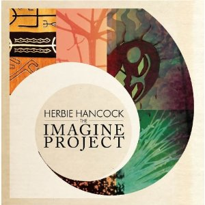 "Herbie Hancock ""The Imagine Project"" (via Wiki; HerbieHancock.com)"