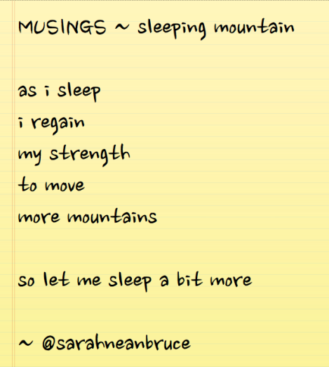 as i sleep i regain my strength to move more mountains so let me sleep a bit more ~ @sarahneanbruce
